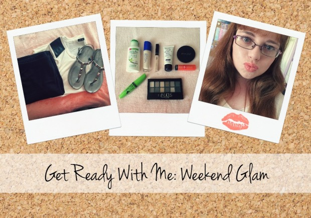 Get Ready With Me: Weekend Glam