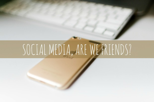 Social Media, Are We Friends?