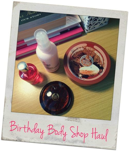 Birthday Body Shop Haul