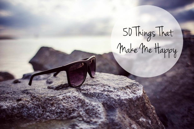 50 Things That Makes Me Happy