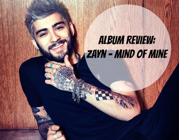 Album Review Zayn - Mind of Mine