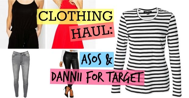 Clothing Haul ASOS & Dannii For Target