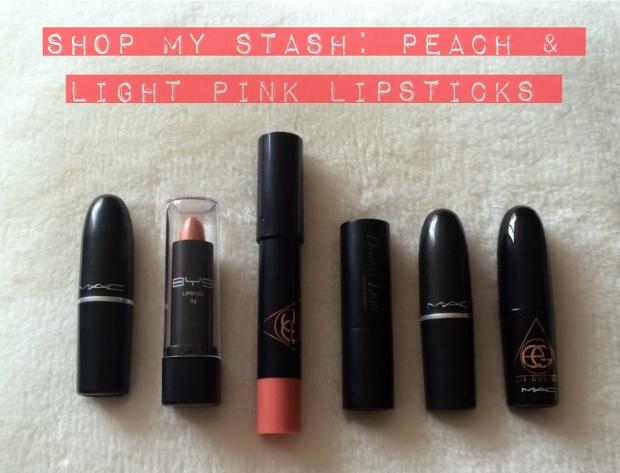 Shop My Stash Peach & Light Pink Lipsticks
