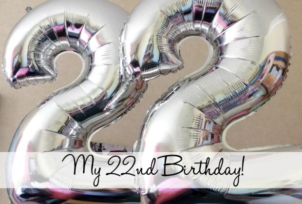 my-22nd-birthday