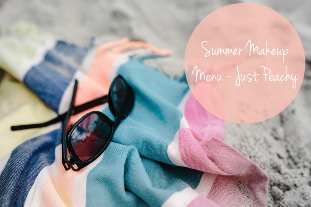 summer-makeup-menu-just-peachy